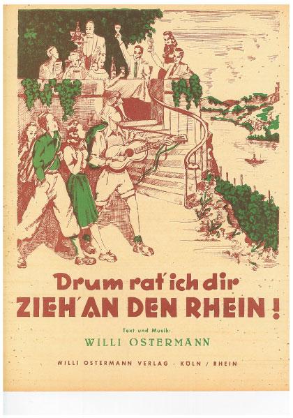 Drum rat ich dir, zieh an den Rhein